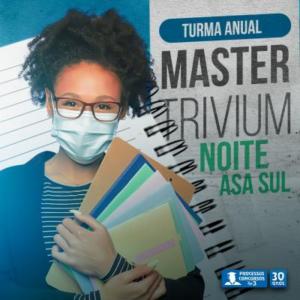 Turma Master Trivium - Noturno - Asa Sul/DF