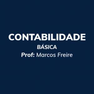 Contabilidade Básica - Prof. Marcos Freire - Curso online