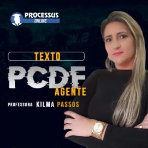 Interpretação de Texto - PCDF - AGENTE - Prof. Kilma Passos  - Curso online