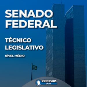 SENADO FEDERAL - Técnico Legislativo  - Curso online