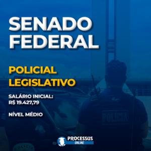 SENADO FEDERAL - Policial Legislativo  - Curso online