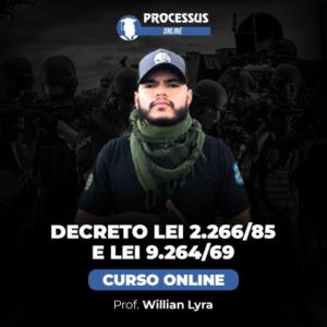 Decreto Lei 2.266/85 e Lei 9.264/69 - Prof. Willian Lyra - Curso online
