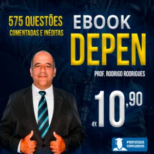 Ebook - BLOCO 3 DEPEN - Prof. Rodrigo Rodrigues - Curso online