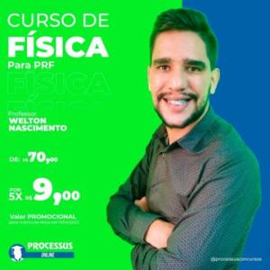 FÍSICA - Prof. Welton Nascimento  - Curso online