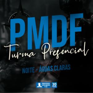 PMDF - Noturno 535 h/a - Águas Claras/DF