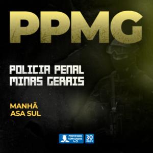 POLICIAL PENAL MINAS GERAIS - Matutino 240 h/a - Asa Sul/DF