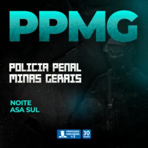 POLICIAL PENAL MINAS GERAIS - Noturno 240h/a - Asa Sul/DF