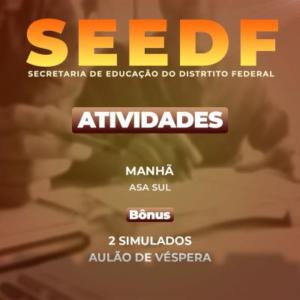 SEEDF - ATIVIDADES  - 240h/a - Matutino. - Asa Sul/DF