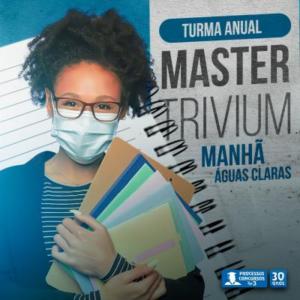 Turma Master Trivium - Matutino - Águas Claras/DF