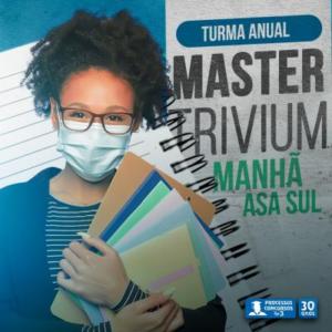 Turma Master Trivium - Matutino - Asa Sul/DF